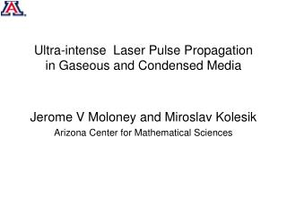 Ultra-intense  Laser Pulse Propagation in Gaseous and Condensed Media