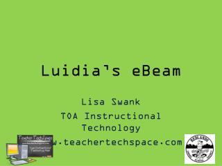 Luidia�s eBeam