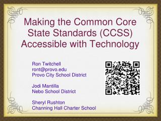 Making the Common Core State Standards (CCSS) Accessible with Technology