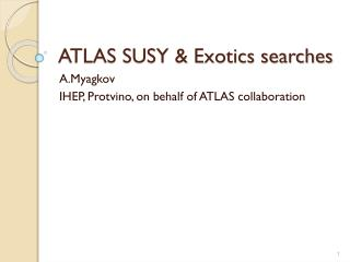 ATLAS SUSY & Exotics searches