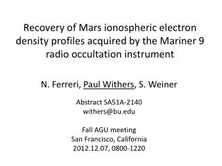 N.  Ferreri ,  Paul Withers , S. Weiner Abstract SA51A-2140 withers@bu Fall AGU meeting