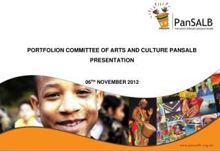 portfolion committee of ARTS and culture pansalb  PRESENTATION 06 TH  November 2012
