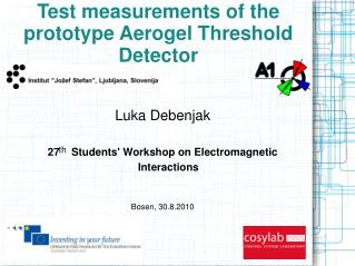 Test measurements  of the  prototype  Aerogel Threshold Detector