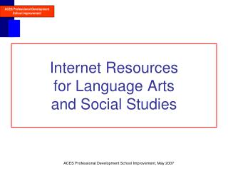 Internet Resources for Language Arts and Social Studies