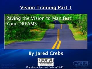 Vision Training Part 1