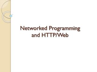 Networked Programming  and HTTP/Web