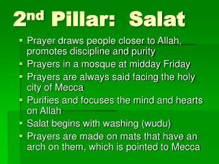 2 nd  Pillar:  Salat