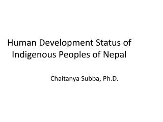 Human Development Status of Indigenous Peoples of Nepal