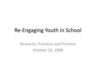 Re-Engaging Youth in School