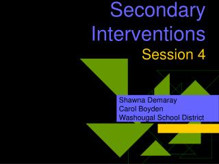 Secondary Interventions Session 4