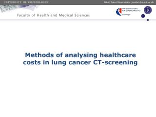 Methods of analysing healthcare costs in  l ung  c ancer CT-screening