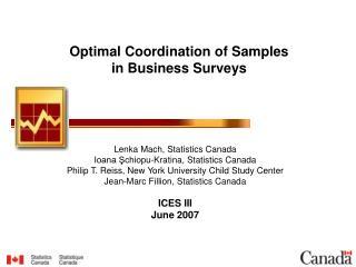 Lenka Mach, Statistics Canada Ioana Schiopu-Kratina, Statistics Canada  Philip T. Reiss, New York University Child Study