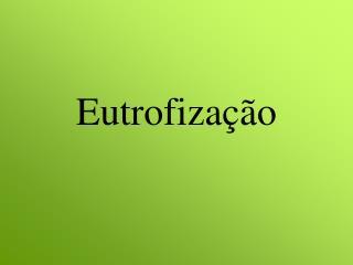 Eutrofiza  o