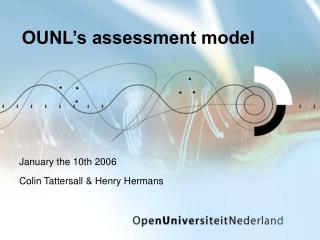 OUNL's assessment model