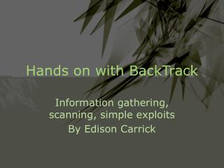 Hands on with BackTrack