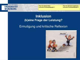 Inklusion (k)eine Frage der Leistung? Ermutigung und kritische Reflexion