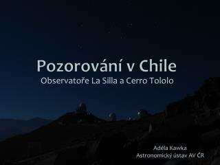 Pozorov ání v Chile