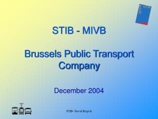 STIB - MIVB Brussels Public Transport Company