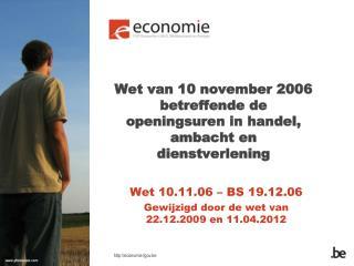 Wet van 10 november 2006 betreffende de openingsuren in handel, ambacht en dienstverlening