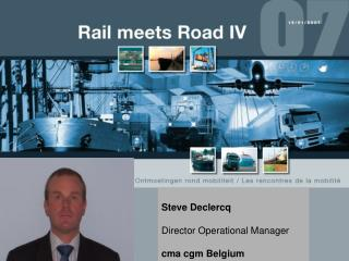 Steve Declercq Director Operational Manager cma cgm Belgium