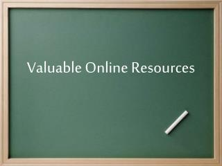 Valuable Online Resources