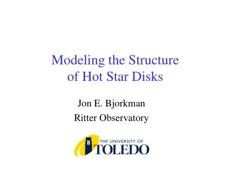 Modeling the Structure  of Hot Star Disks