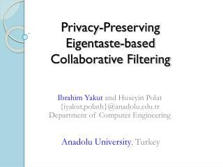 Privacy-Preserving  Eigentaste-based  Collaborative Filtering