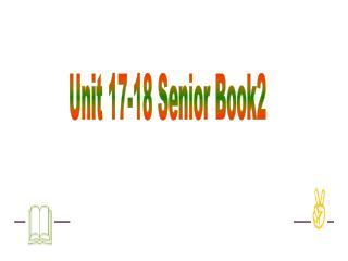 Unit 17-18 Senior Book2