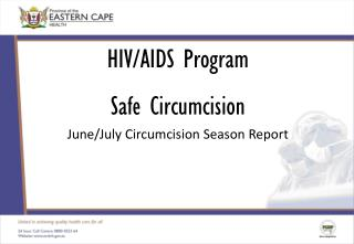 HIV/AIDS Program Safe Circumcision June/July Circumcision Season Report