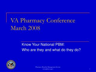 VA Pharmacy Conference March 2008