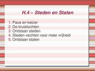 H.4 – Steden en Staten