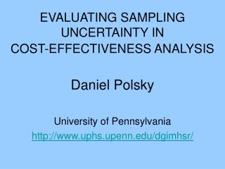 EVALUATING SAMPLING UNCERTAINTY IN COST-EFFECTIVENESS ANALYSIS