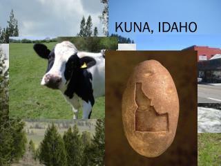 KUNA, IDAHO