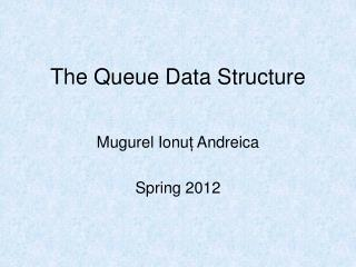 The Queue Data Structure