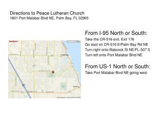 Directions to Peace Lutheran Church 1801 Port Malabar Blvd NE, Palm Bay, FL 32905