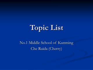 Topic List