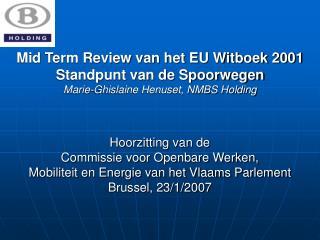 Hoorzitting van de Commissie voor Openbare Werken, Mobiliteit en Energie van het Vlaams Parlement
