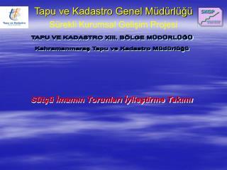 Tapu ve Kadastro Genel Müdürlüğü