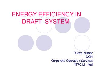 ENERGY EFFICIENCY IN DRAFT  SYSTEM