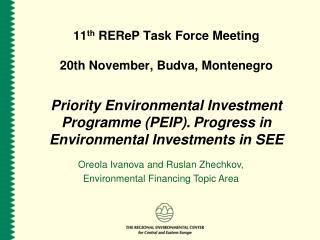 11 th  REReP Task Force Meeting 20th November, Budva, Montenegro