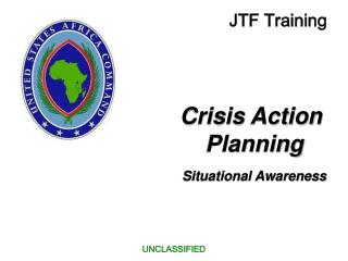 Crisis Action  Planning Situational Awareness
