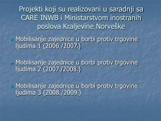 Mobilisanje zajednice u borbi protiv trgovine ljudima 1 (2006./2007.)