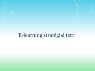 E-learning stratégiai terv