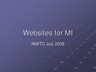 Websites for MI