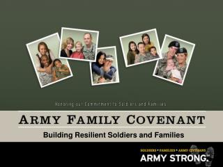 Building Resilient Soldiers and Families