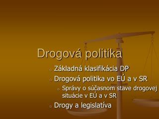 Drogov� politika