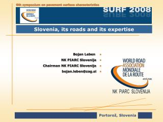 Slovenia, its roads and its expertise