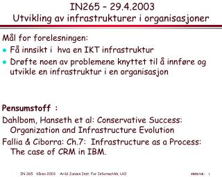 IN265 – 29.4.2003  Utvikling av infrastrukturer i organisasjoner