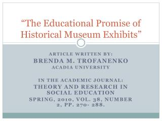 """The Educational Promise of Historical Museum Exhibits"""
