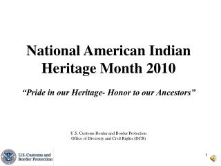 National American Indian Heritage Month                                   November 2010